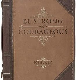 Be Strong & Courageous Large Bible Cover