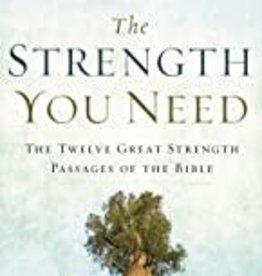 STRENGTH YOU NEED (HC)