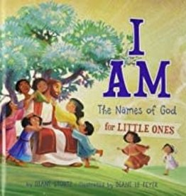 I Am: The Names of God for Little Ones