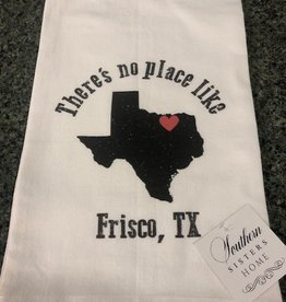 There's No Place Like Frisco Flour Sack Towel