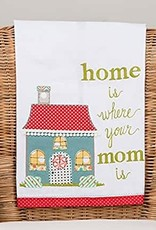TOWEL TEA HOME IS WHERE YOUR MOM IS