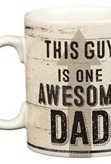 MUG THIS GUY IS ONE AWESOME DAD