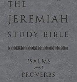 The Jeremiah Study Bible (Psalms & Proverbs)