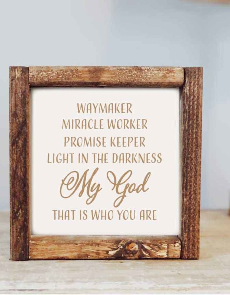 Framed Sign: Waymaker 7x7