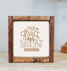 Framed Sign: Your Grace is Sufficient 7x7