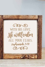 Framed Sign: With His Love 7x7
