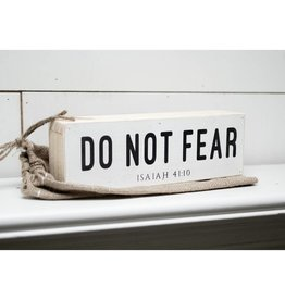 12'' x 4'' Do Not Fear Shelf Sitter
