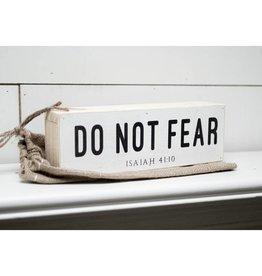 12'' x 4'' Do Not Fear Shelf Sitter