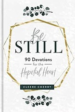 Be Still 90 Devos for the Hopeful Heart  89895