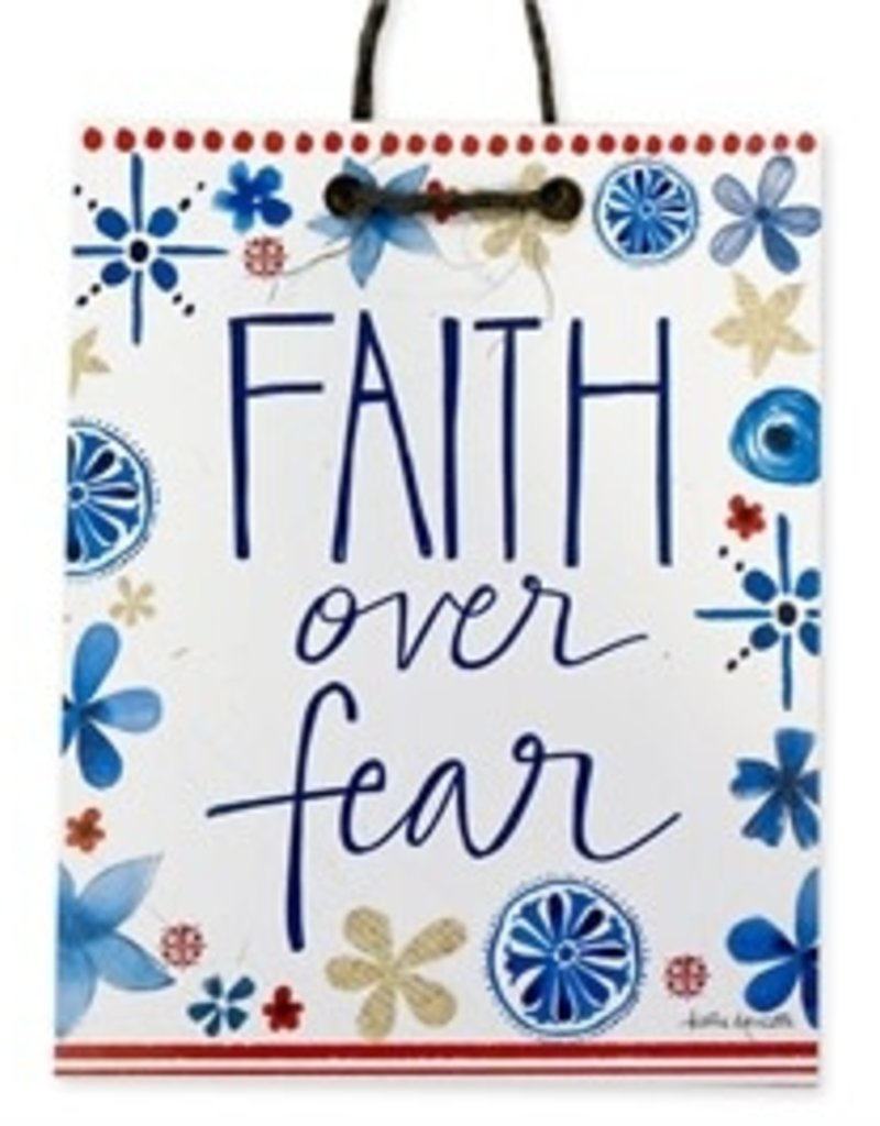 Faith over Fear Handmade Sign