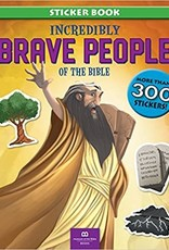 Incredibly Brave People of the Bible Sticker Book