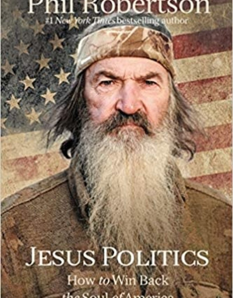 Jesus Politics: How to Win Back the Soul of America