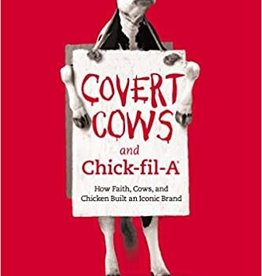 Covert Cows and Chick-fil-A (paperback)