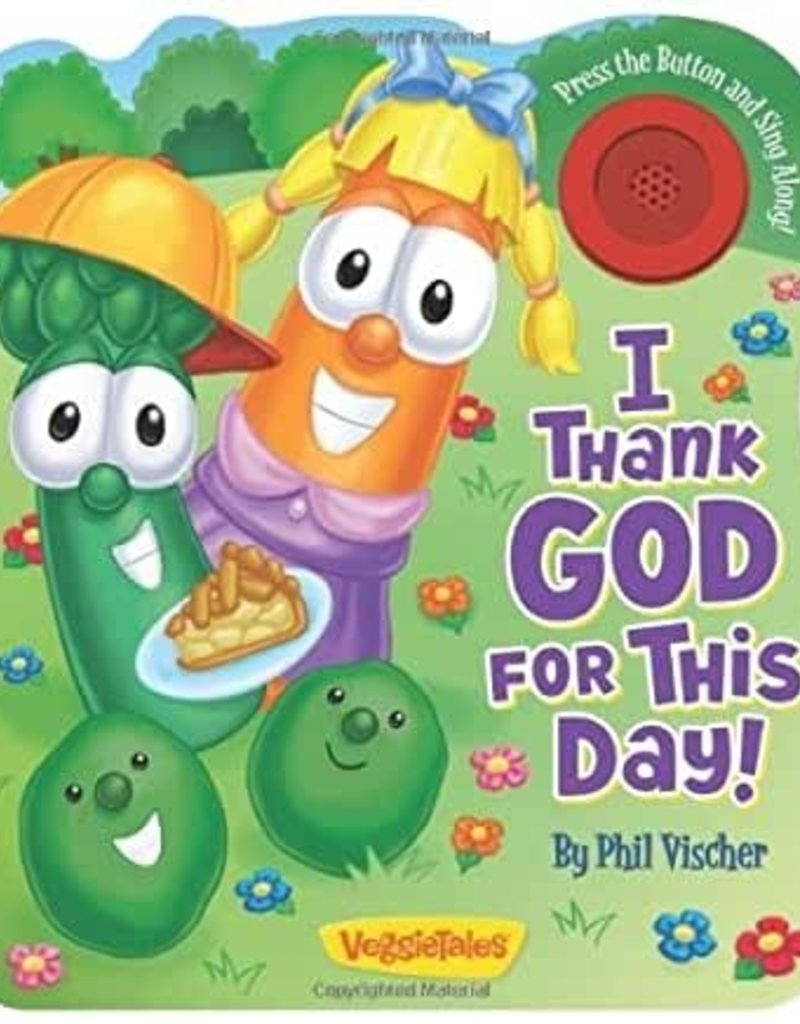 I THANK GOD FOR THIS DAY