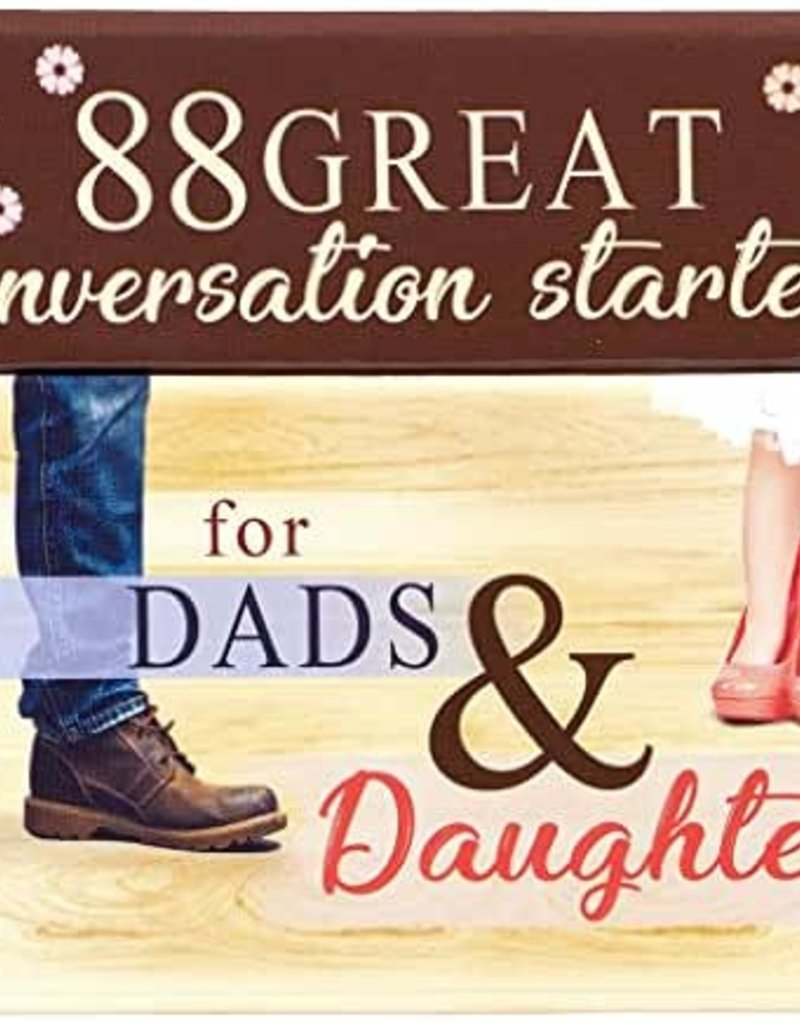 Conversation Starters-88 Great Conversation Starters For Dads & Daughters