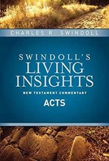 Insights on Acts (Swindoll NT Commentary)