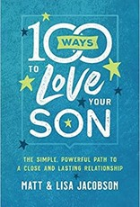 100 Ways to Love Your Son