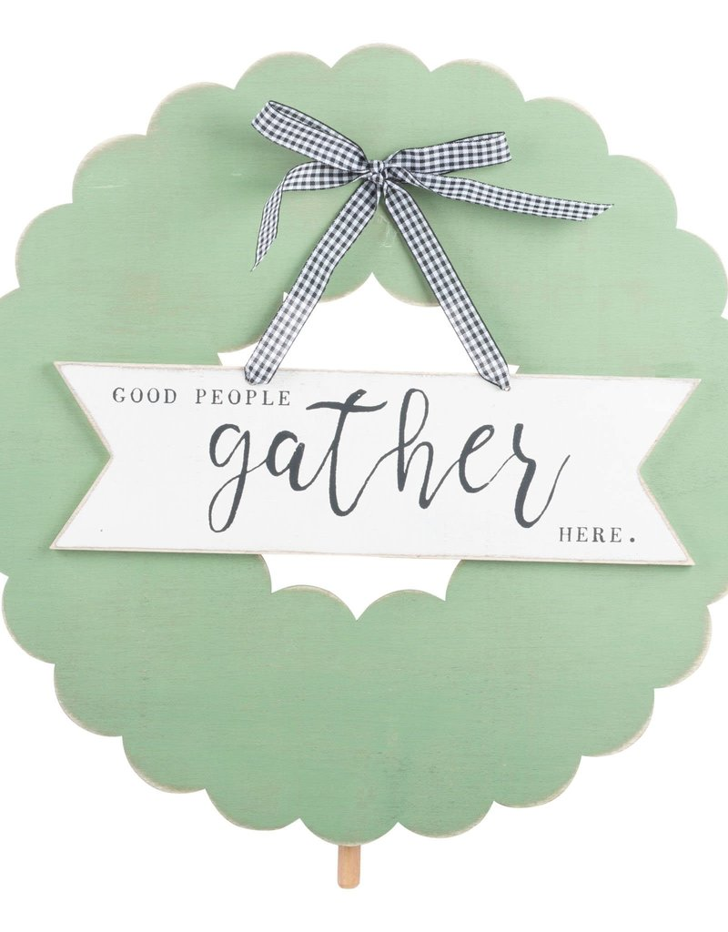 Good People Gather Here Wreath Topper