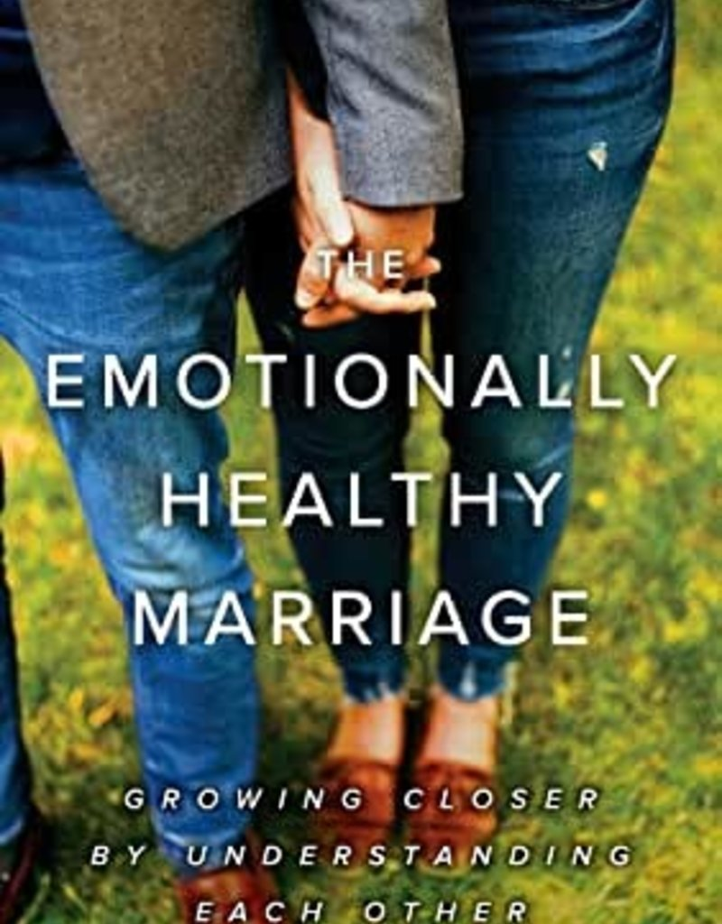 Emotionally Healthy Marriage