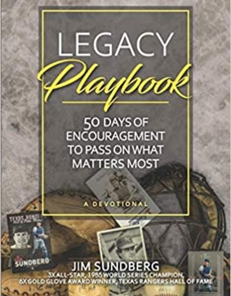 Legacy Playbook: 50 Days of Encouragement to Pass on What Matters Most: A Devotional