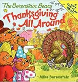 Berenstain Bears THANKSGIVING ALL AROUND