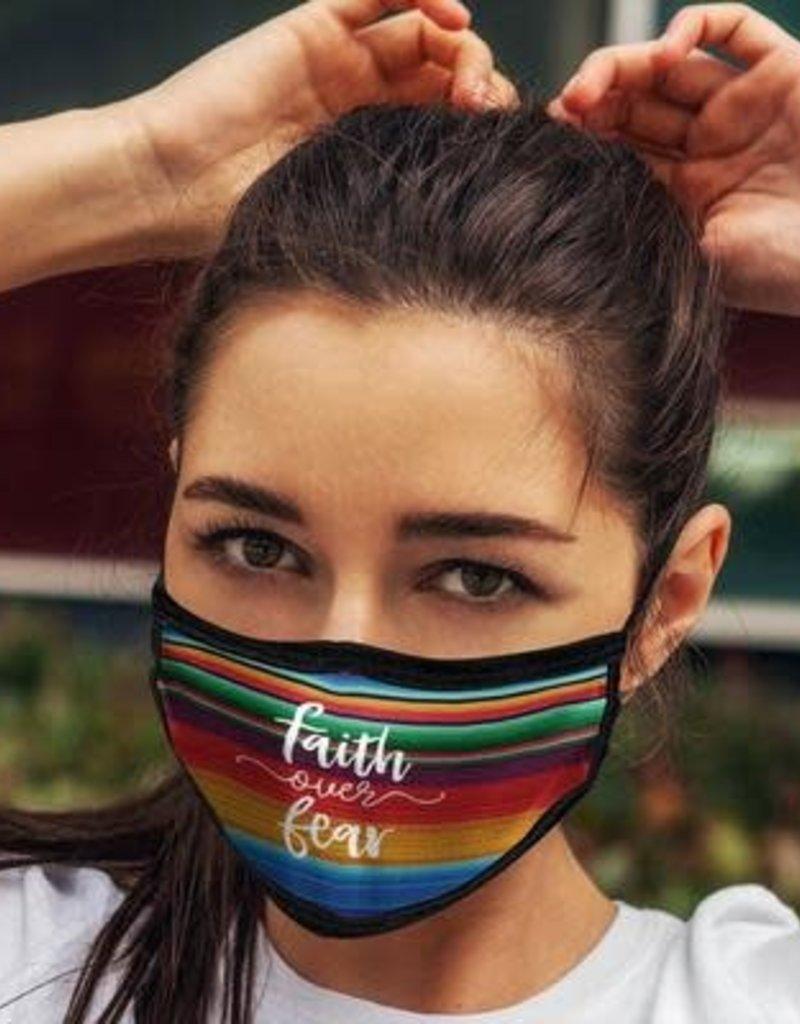 Face Mask- Serape Faith Over Fear