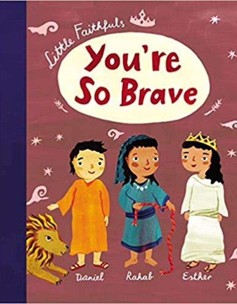 Your'e So Brave