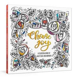 Choose Joy:  A Coloring Book of Gratitude  & Wonder