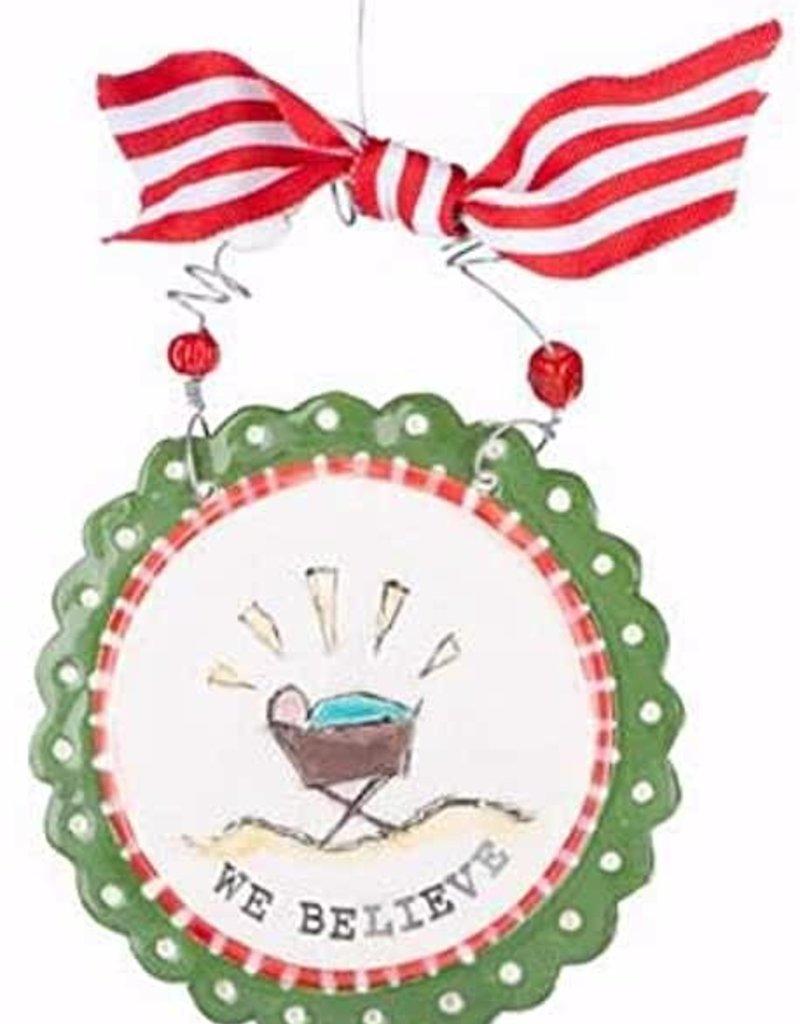 We Believe Round Flat Ornament