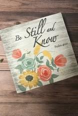 7x7 Wooden Bible Verse Shelf Sitter - Be Still & Know