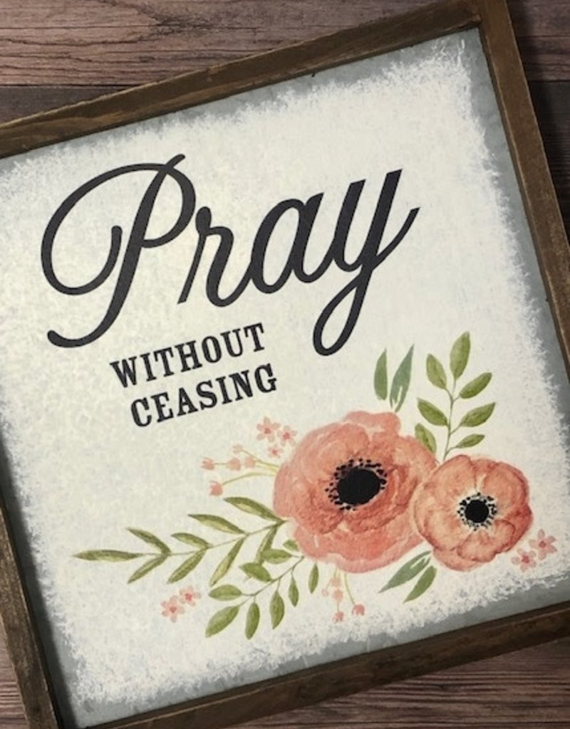 WALL Art (tin) Pray without Ceasing