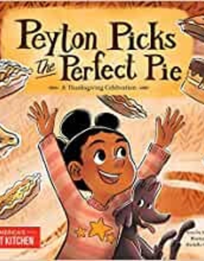 Peyton Picks the Perfect Pie:A Thanksgiving Celebration