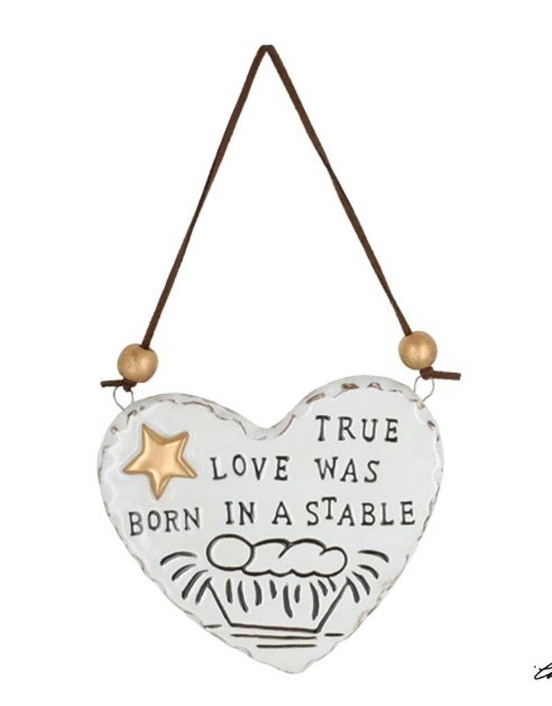 TRUE LOVE WAS BORN IN A STABLE ORNAMENT