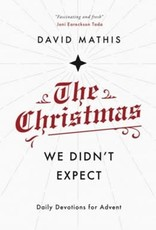 The Christmas We Didn't Expect (Advent)