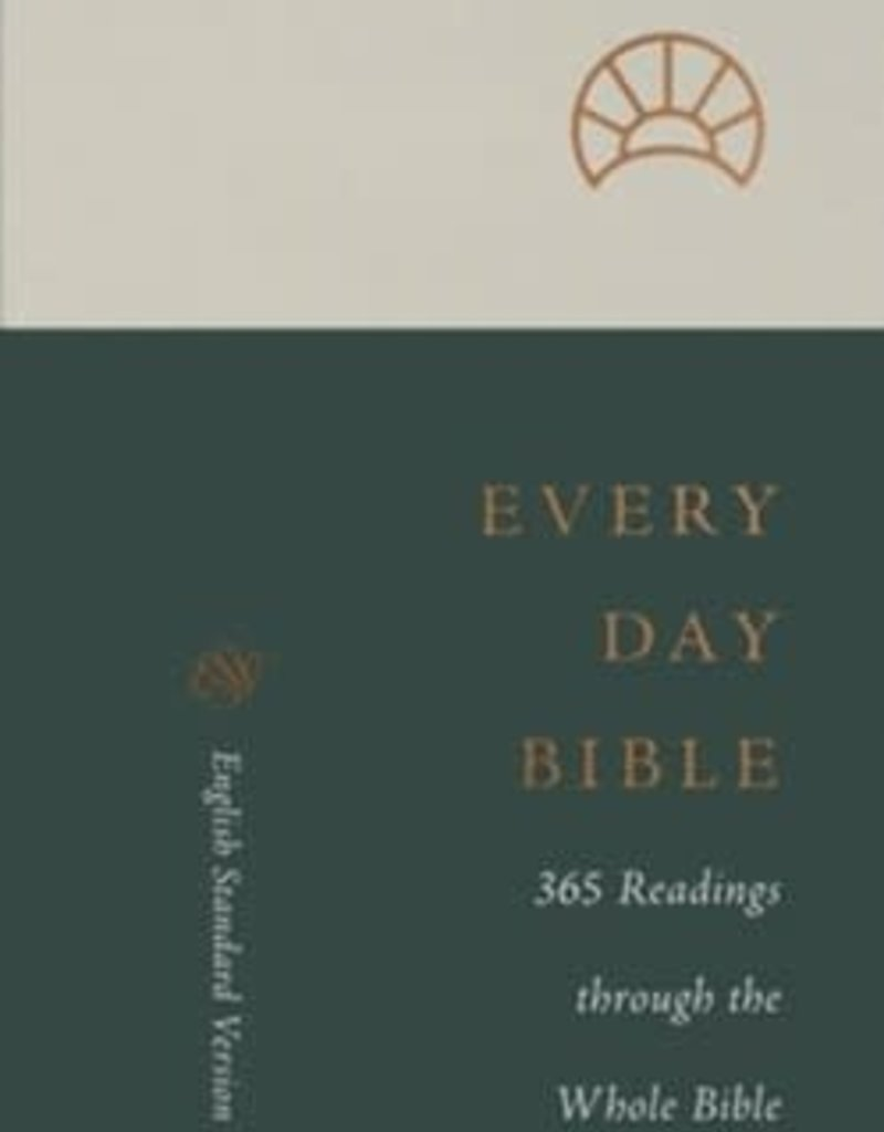 ESV Every Day Bible: 365 Readings