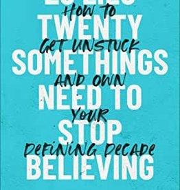 25 Lies Twenty Somethings Need to Stop Believing