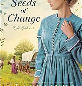 The Seeds of Change (Leah's Garden #1)