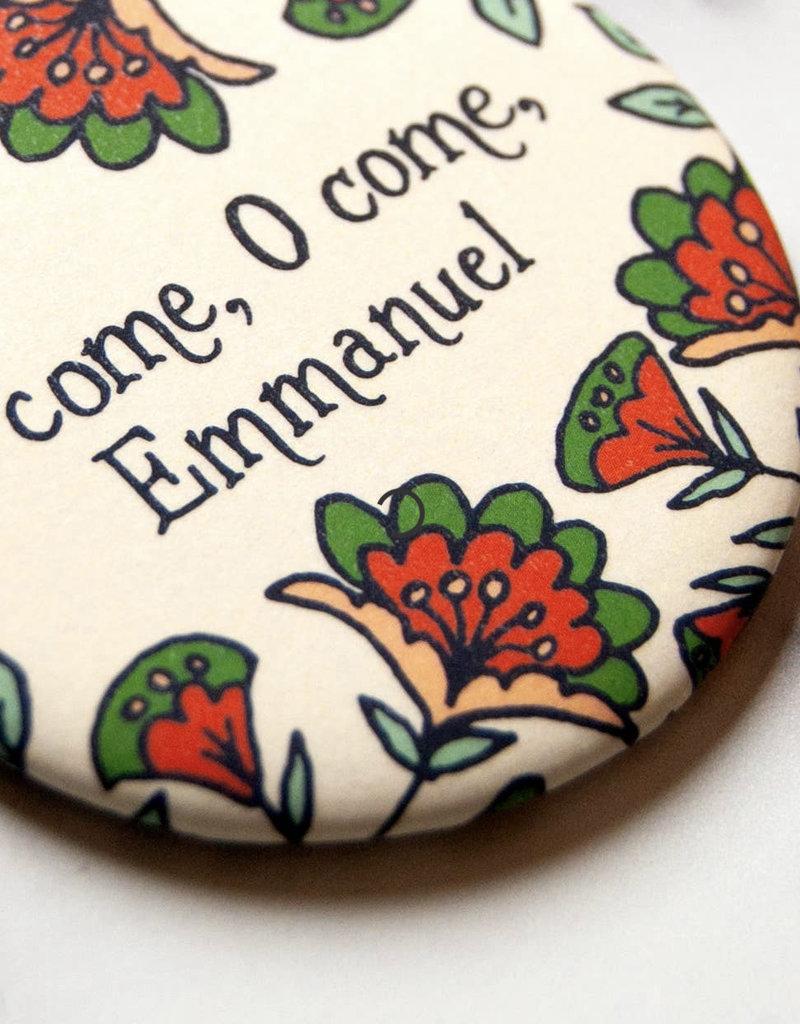 O Come, O Come Emmanuel Round Magnet