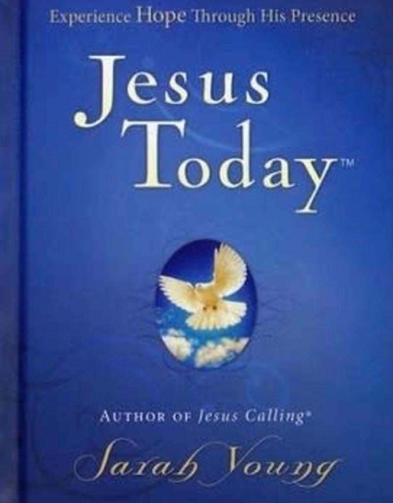 JESUS TODAY : EXPERIENCING HOPE THROUGH HIS PRESEN