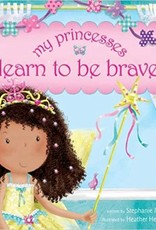 My Princess Learn to Be Brave