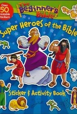 Beginner's Bible Super Heroes of the Bible Sticker and Activity Book