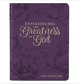 Experiencing the Greatness of God