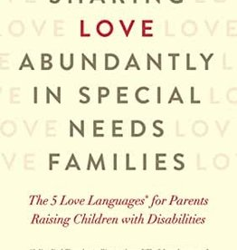 Sharing Love Abundantly In Special Needs Families (Aug)