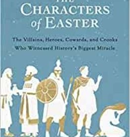 The Characters of Easter