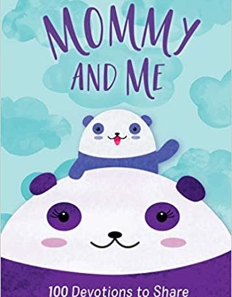 Mommy and Me: 100 Devotions to Share