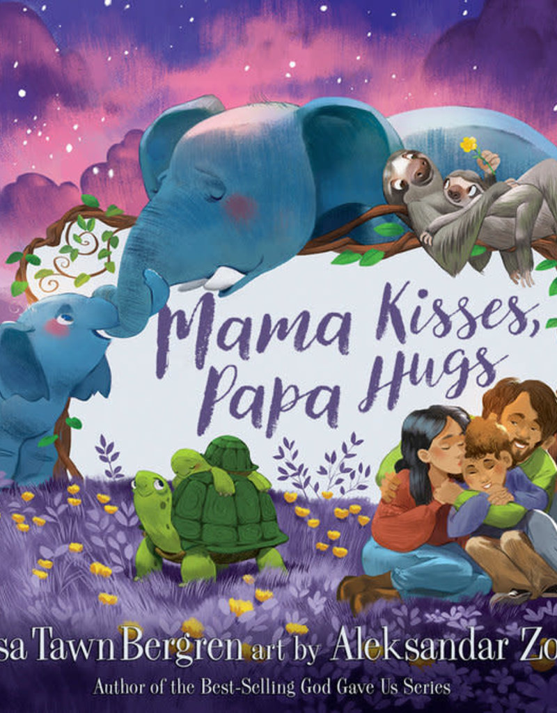 Mama Kisses, Papa Hugs
