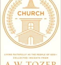 Church: Living Faithfully As The People Of God