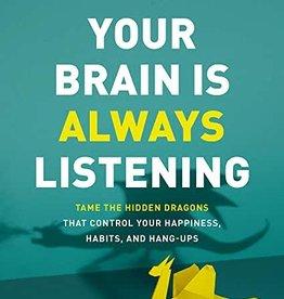Your Brain is Always Listening HC