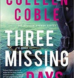 Three Missing Days HC  (The Pelican Harbor Series#3)