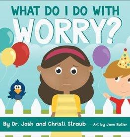 What do I do With Worry